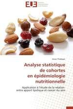 Analyse Statistique de Cohortes En Epidemiologie Nutritionnelle:  Theorie Et Application