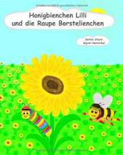 Honigbienchen Lilli und die Raupe Borstelienchen