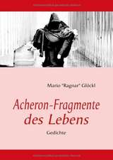 Acheron-Fragmente des Lebens