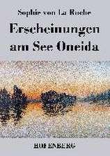 Erscheinungen am See Oneida