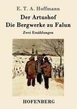 Der Artushof / Die Bergwerke zu Falun