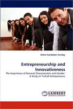 Entrepreneurship and Innovativeness