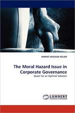 The Moral Hazard Issue in Corporate Governance