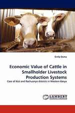Economic Value of Cattle in Smallholder Livestock Production Systems