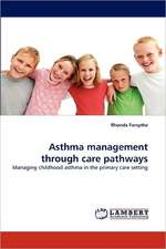 Asthma  management through care pathways