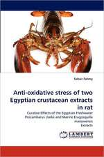 Anti-oxidative stress of two Egyptian crustacean extracts in rat