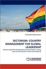 Sectorism: Country Management for Global Leadership