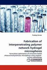 Fabrication of interpenetrating polymer network hydrogel microspheres