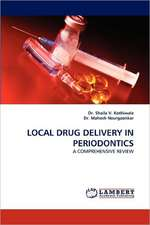 Local Drug Delivery in Periodontics