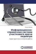 Informatsionno-spravochnaya sistema uchastkovogo vracha pediatra