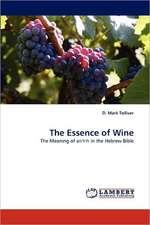 The Essence of Wine