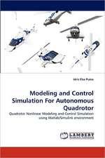 Modeling and Control Simulation For Autonomous Quadrotor