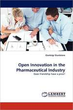 Open Innovation in the Pharmaceutical Industry