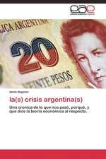 la(s) crisis argentina(s)