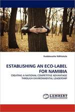 Establishing an Eco-Label for Namibia