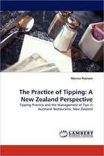 The Practice of Tipping: A New Zealand Perspective