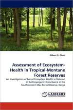 Assessment of Ecosystem-Health in Tropical-Montane Forest Reserves