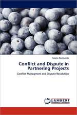 Conflict and Dispute in Partnering Projects