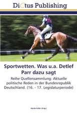 Sportwetten. Was u.a. Detlef Parr dazu sagt
