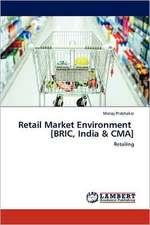 Retail Market Environment   [BRIC, India & CMA]