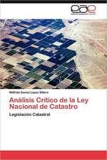 Analisis Critico de La Ley Nacional de Catastro:  Espanol y Portugues