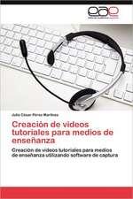 Creacion de Videos Tutoriales Para Medios de Ensenanza:  Morfosintaxis y Prosodia En Accion