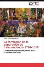 La Formacion de La Generacion de Independencia 1774-1810:  Como Se Comunican?