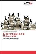 """El Aprendizaje En La Universidad:  Un """"Aleph Invertido"""""""