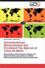 Caracteristicas Biomecanicas del Forehand Top Spin En El Tenis de Mesa:  Alternativa En El Bachillerato Cubano.