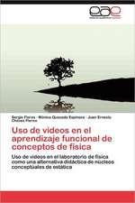 USO de Videos En El Aprendizaje Funcional de Conceptos de Fisica:  Dossier Introductorio