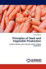 Principles of Seed and Vegetable Production