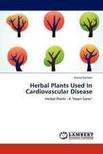Herbal Plants Used In Cardiovascular Disease