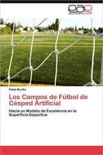 Los Campos de Futbol de Cesped Artificial:  El Caso del Tequila