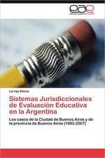Sistemas Jurisdiccionales de Evaluacion Educativa En La Argentina:  Un Desequilibrio Permanente