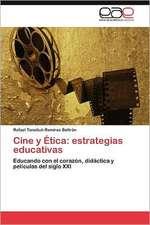 Cine y Etica:  Estrategias Educativas