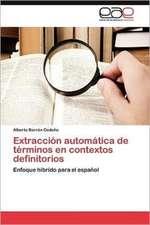 Extraccion Automatica de Terminos En Contextos Definitorios:  El Caso Sinaloa, 1990-2000