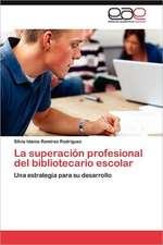 La Superacion Profesional del Bibliotecario Escolar:  Experiencia Pedagogica Japonesa
