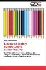 Libros de Texto y Competencia Comunicativa:  El Caso de Montevideo