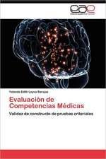 Evaluacion de Competencias Medicas:  Discapacidad y Universidad