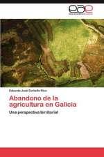 Abandono de La Agricultura En Galicia