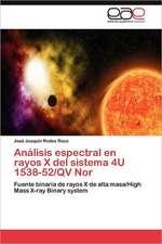 Analisis Espectral En Rayos X del Sistema 4u 1538-52/QV Nor:  Recurso Natural Forestal y Su Aprovechamiento Sustentable
