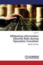 Mitigating Information Security Risks during Operation Transition