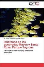 Ictiofauna de Las Quebradas Mason y Santa Rosa, Parque Tayrona:  Palmstrom, Palma Kunkel, Gingganz