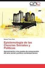 Epistemologia de Las Ciencias Sociales y Politicas:  Una Estrategia de Convivencia y Promocion de La Salud