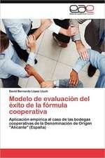 Modelo de Evaluacion del Exito de La Formula Cooperativa:  Contextos, Textos y Pretextos