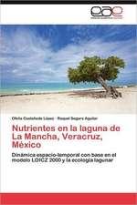 Nutrientes En La Laguna de La Mancha, Veracruz, Mexico:  Implicaciones En El Vih/ Sida
