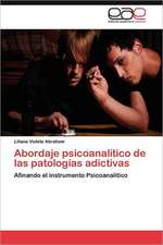 Abordaje Psicoanalitico de Las Patologias Adictivas:  Una Democracia (Des) Dibujada Por La Guerra