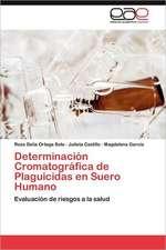 Determinacion Cromatografica de Plaguicidas En Suero Humano:  Musica y Ciudadania