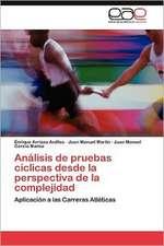 Analisis de Pruebas Ciclicas Desde La Perspectiva de La Complejidad:  Ideas Pedagogicas de Fidel