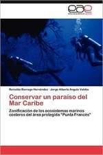 Conservar Un Paraiso del Mar Caribe:  Modelos de Campo de Fase y Un Termosifon Cerrado